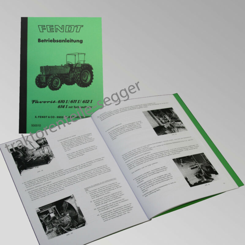 Fendt Betriebsanleitung Favorit 610S 611S 612S 614S Traktor Schlepper 500010 Foto 1
