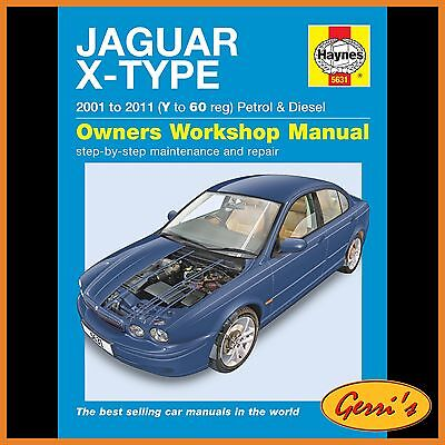 5631 Haynes Jaguar X Type Petrol & Diesel (2001 - 2010) V to 60 Service Manual