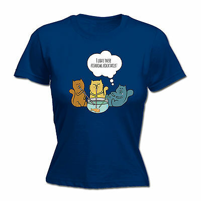 I Love These Fishbowl Cocktails WOMENS T-SHIRT Cat Kitten Fish Gift birthday Cocktail Fish Bowls