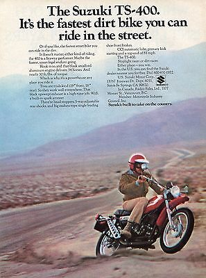 1972 Suzuki TS 400 Dirt Bike Motorcycle The Fastest Street Legal Enduro Ad