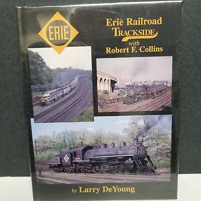Erie Railroad Trackside Rob Collins Larry DeYoung Morning Sun Book 1034