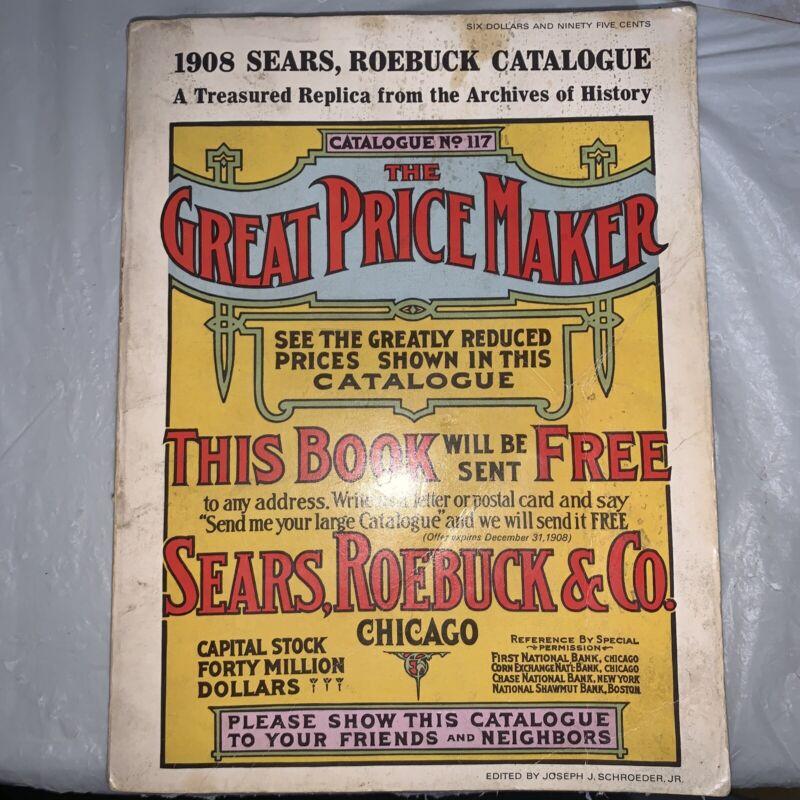 Sears, Roebuck & Company 1908 Catalog #117 Replica Copyright 1971