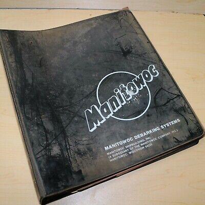 Manitowoc Model 22 Ring Debarker Owner Operator Maintenance Parts Book Manual