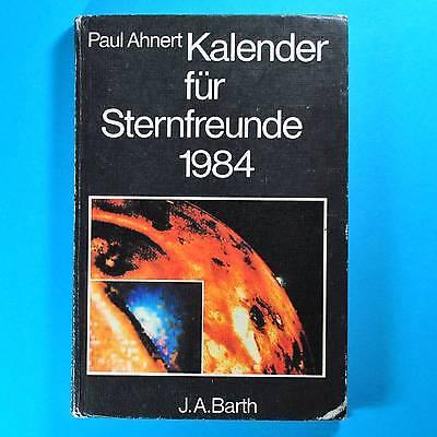 Kalender für Sternfreunde 1984 | Ahnerts DDR | Astronomisches Jahrbuch | Barth