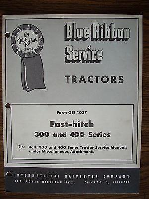 Ih Farmall Mccormick 300 400 Fast Hitch Service Manual