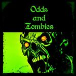 Odds and Zombies