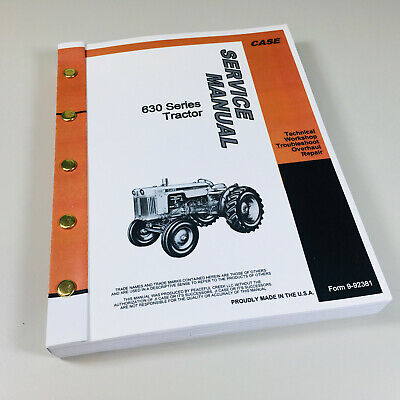 Case 630 Series 631 632 640 641 Tractor Factory Service Repair Shop Manual Book