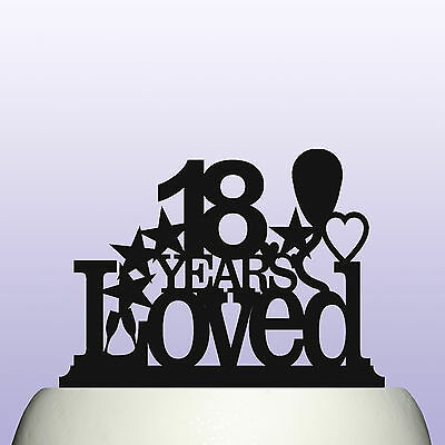 Acrylic 18th Birthday Years Loved Cake Topper Decoration Gift - New Years Decor Ideas