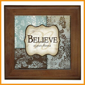 Believe Scroll Vintage Home Decor WALL CERAMIC FRAMED TILE Stand Alone Plaque
