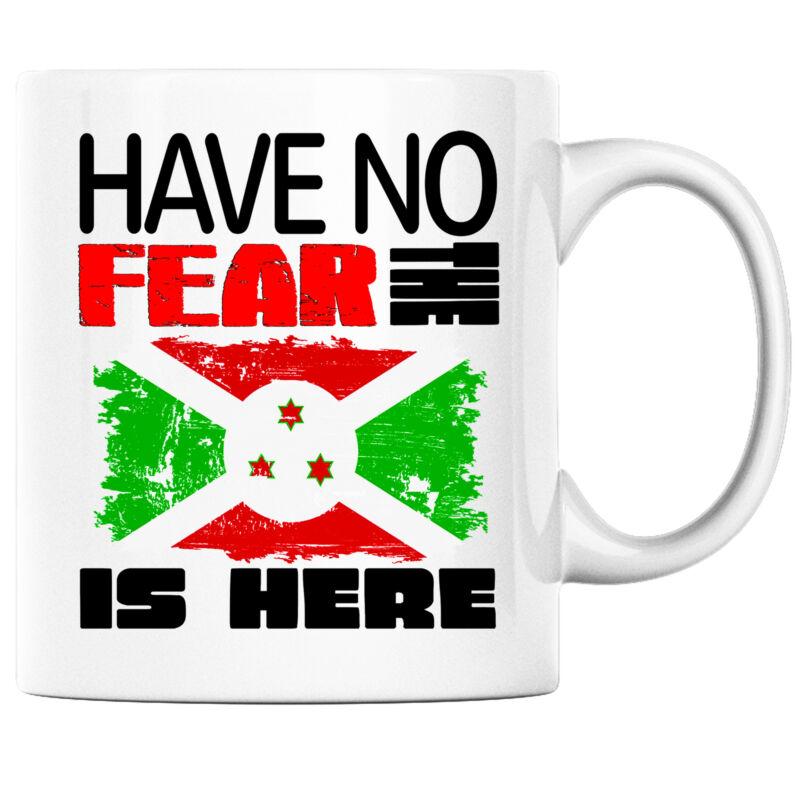 Have No Fear the Burundian is Here Funny Coffee Mug Burundi Heritage Pride