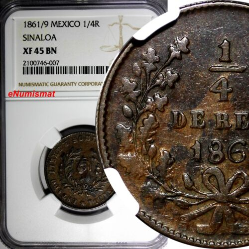 MEXICO Copper 1861/9 1/4 Real SINALOA OVERDATE NGC XF45 BN TOP GRADED KM# 363