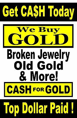 Cash For Gold We Buy Gold Advertising Poster Sign 24x36
