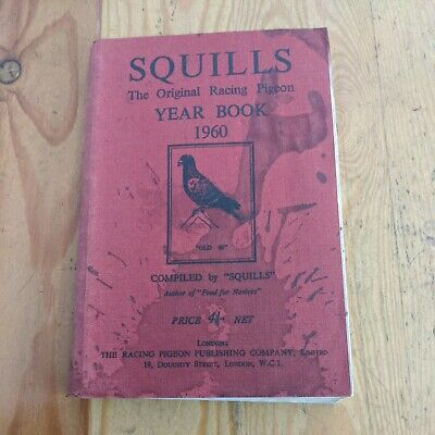 1960 SQUILLS RACING PIGEONS SOFTCOVER BOOK 348 PAGES