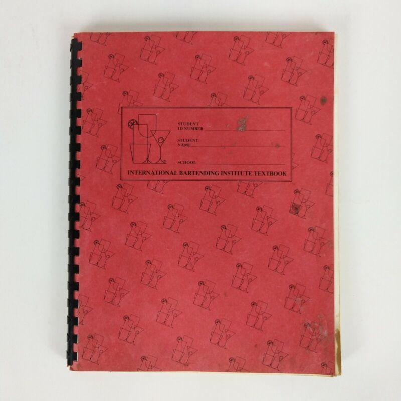 International Bartending Institute Textbook Manual w/Drink Recipe Index 1978