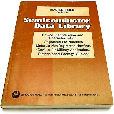 MOTOROLA MASTER INDEX Series A SEMICONDUCTOR DATA LIBRARY 1974 EIA #'s Packages+ comprar usado  Enviando para Brazil