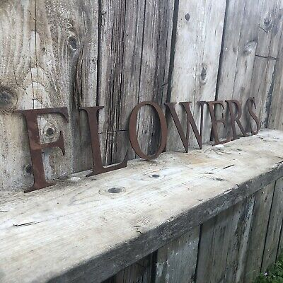 "Rustic 5"" Classic Font FLOWERS Letters Sign Rusted Metal  shed Plants Herbs Pots"