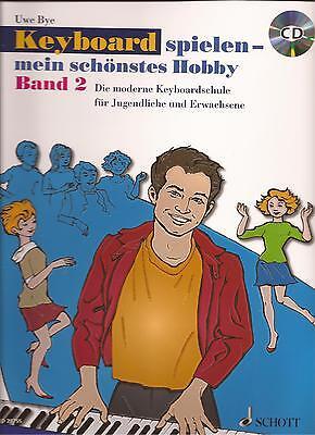 Keyboard Noten - KEYBOARD SPIELEN - MEIN SCHÖNSTES HOBBY - Band 2 - mit CD