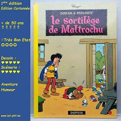 Johan et Pirlouit, 13, Sortilège de Maltrochu, Peyo, Dupuis, EO, 1970, TBE, C
