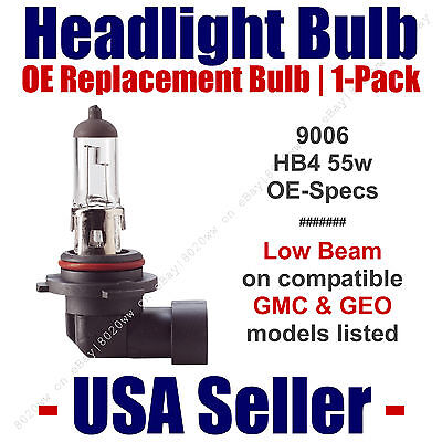 Headlight Bulb Low Beam OE Replacement 1pk Fits Listed GMC & GEO Models - 9006