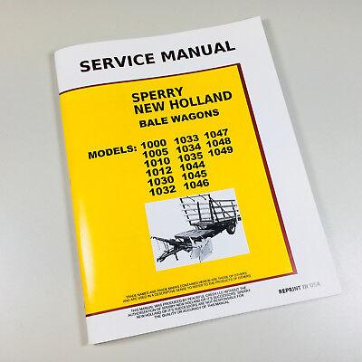 NEW HOLLAND 1030 1032 1033 1034 STACKLINER BALE WAGON SERVICE REPAIR -