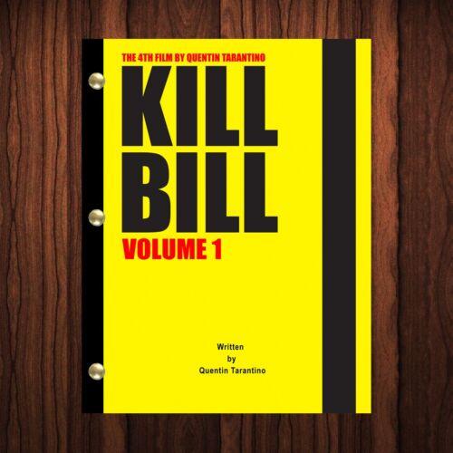 Kill Bill Movie Script Reprint Full Screenplay Full Script Kill Bill: Volume 1