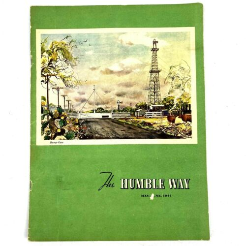 Vintage 1947 The Humble Way Oil Refinery Employee Magazine May June