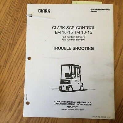Clark Scr Control Troubleshooting Service Repair Manual Electric Fork Lift Truck