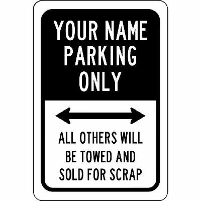 -  Custom Your Name Here Parking Only Personalized Sign Aluminum Metal 8