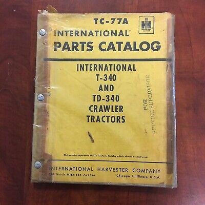 Oem International Harvester Tc-77a T-340 Crawler Tractor Parts Catalog 1961