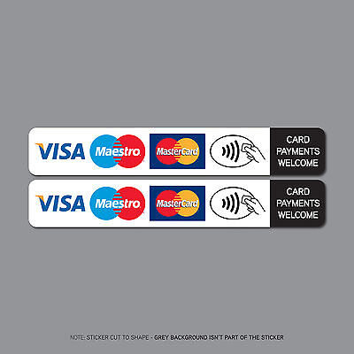 REF2510 2 x Contactless Card Payments Accepted Sticker Taxi Shop VISA Mastercard