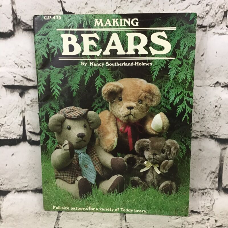 Making Bears By Nancy Sutherland-Holmes Full Sized Patterns Vintage 1983
