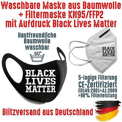 Fashion Mask Baumwolle waschbar plus FFP2 KN95 Mundschutz Black Lives Matter