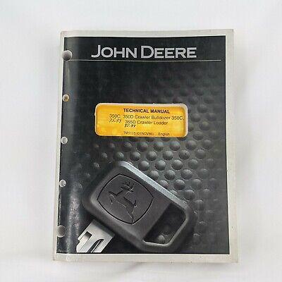 John Deere 350c 350d Crawler Bulldozer 350c 355d Loader Technical Manual Tm1115
