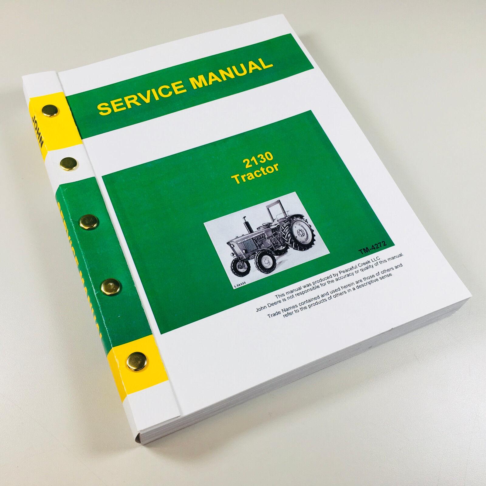 service manual for john deere 2130 tractor technical repair shop rh ebay com john deere 2130 service manual pdf John Deere 2130 Tractor Parts