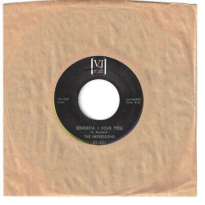 IMPRESSIONS  Northern 45  Senorita I Love You / Say That You Love Me - NM