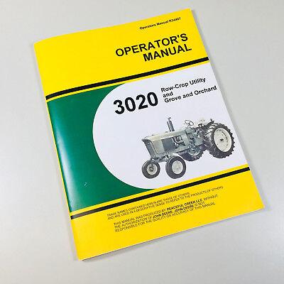Operators Manual For John Deere 3020 Row Crop Utility Grove Orchard Tractors