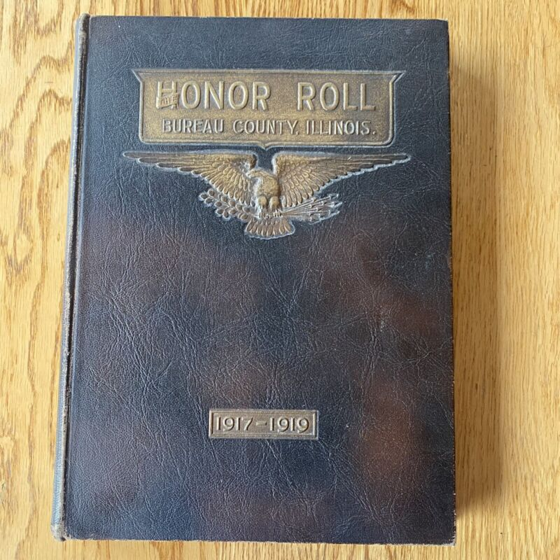 World War I Honor Roll Book Bureau County Illinois Liberty Western Front Map WWI