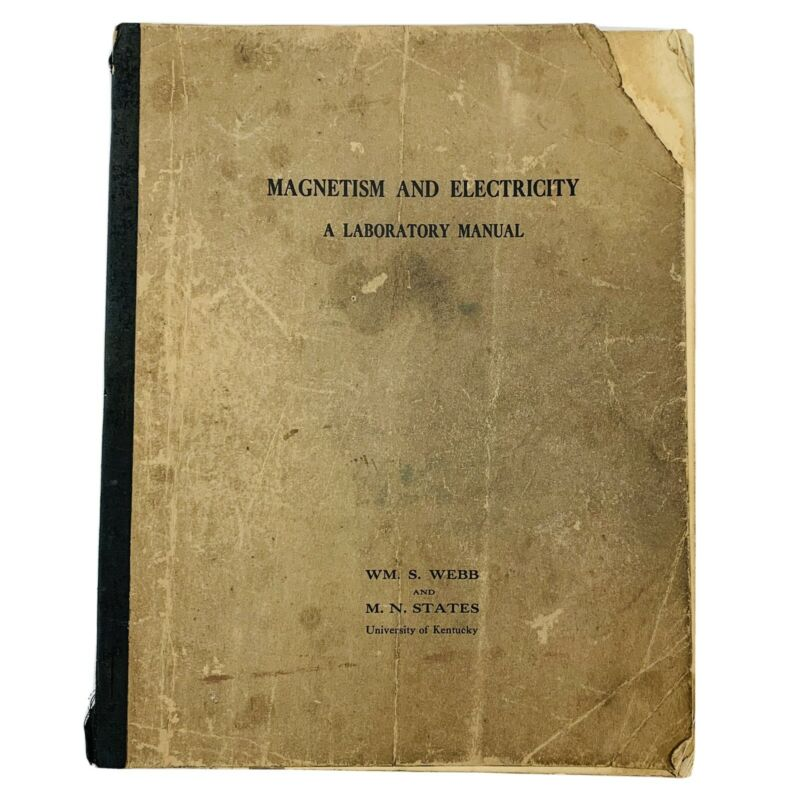 Vtg 1930 Magnetism And Electricity A Laboratory Manual University of Kentucky