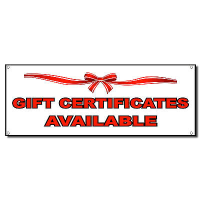 Gift Certificates Available Business Vinyl Banner Sign W Grommets 2 Ft X 4 Ft