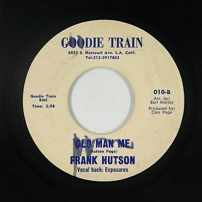 Northern Soul Funk 45 - Frank Hutson & Exposures - Old Man Me - Goodie Train mp3