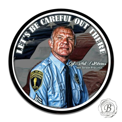 Hill Street Blues Sgt. Phil Esterhaus Let