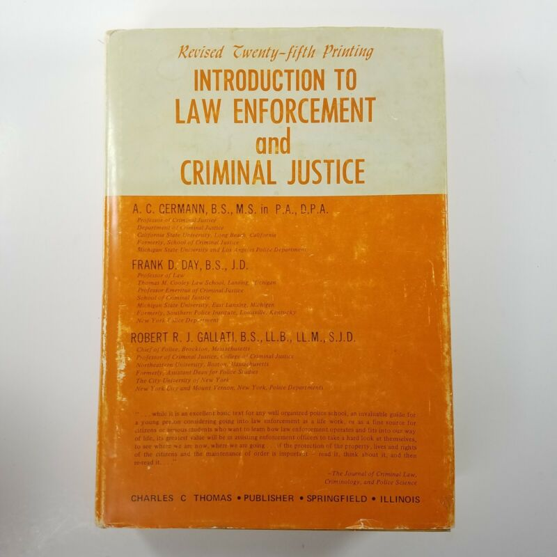 Introduction To Law Enforcement And Criminal Justice Revised Twenty-fifth Print