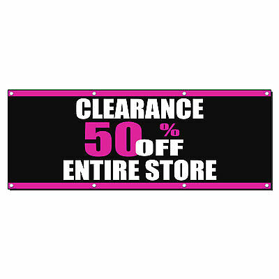 Clearance 50 Off Entire Store Sale Business Sign Banner 4 X 2 W 4 Grommets