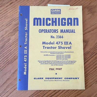 Clark Michigan 475iiia Operators Manual Wheel Loader Operation Maintenance Guide