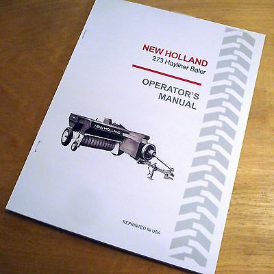 New Holland 273 Baler Hayliner Operators Owners Book Guide Manual Nh
