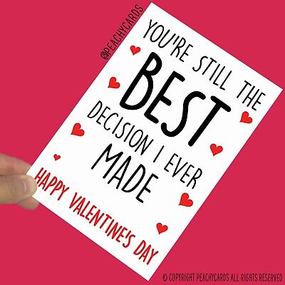 Valentine's Day Greeting Card Best Decision I Ever Made Girlfriend Husband