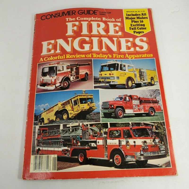Vintage '82 Consumer Guide Classic Car Series Complete Book Of Fire Engines (bz)