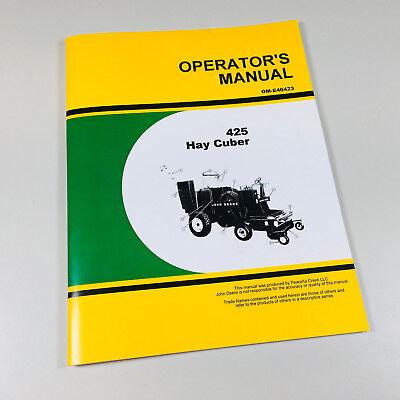 Operators Owners Manual For John Deere 425 Hay Cuber Baler