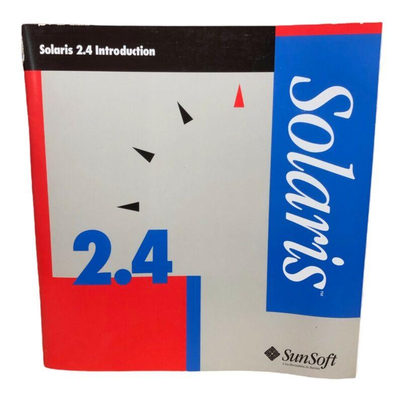 SUNSOFT SOLARIS 2.4 INTRODUCTION MANUAL