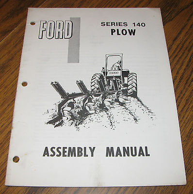 Ford 140 Series Plow Assembly Manual Se A3370 5724